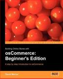 Building Online Stores with OsCommerce : Beginner Edition, Mercer, David, 1904811884