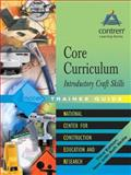 Core Curriculum Introductory Craft Skills, NCCER Staff, 0131091883