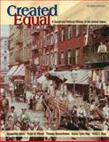 Created Equal Vol. 1 : A Social and Political History of the United States to 1877, Jones, Jacqueline Tyler and Wood, Peter H., 0321241886