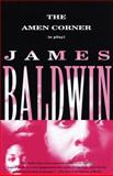 The Amen Corner, James Baldwin, 0375701885