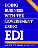 Doing Business with Government Using EDI, Zimmerman, Jan, 0442021887