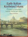 Early Italian Keyboard Music, Classical Piano Sheet Music, 0486441881