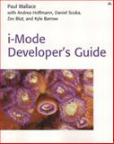 I-Mode Developer's Guide, Scuka, Daniel and Barrow, Kyle, 0672321882