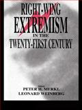 Right-Wing Extremism in the Twenty-First Century, , 0714681881