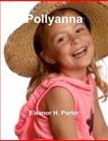 Pollyanna, Eleanor Porter, 1475071884