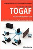 TOGAF 9 Foundation Part 1 Exam Preparation Course in a Book for Passing the TOGAF 9 Foundation Part 1 Certified Exam - the How to Pass on Your First Try Certification Study Guide, William Manning, 1742441882