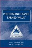 Performance-Based Earned Value, Solomon, Paul and Young, Ralph R., 0471721883
