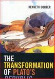 The Transformation of Plato's Republic, Dorter, Kenneth, 0739111884
