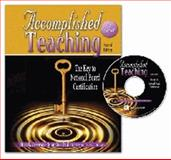 Accomplished Teaching : The Key to National Board Certification, Jennings, Bess and Joseph, Mary Ann, 0757551882