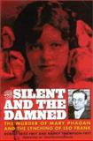 The Silent and the Damned, Robert Seitz Frey and Nancy Thompson-Frey, 081541188X
