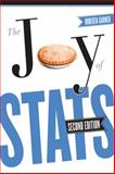 The Joy of Stats : A Short Guide to Introductory Statistics in the Social Sciences, Garner, Roberta, 1442601884