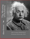 The Meaning of Relativity, Albert Einstein, 1482061880