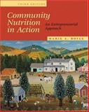 Community Nutrition in Action : An Entrepreneurial Approach, Boyle Struble, Marie A. and Morris, Ting, 0534551882