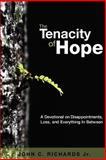The Tenacity of Hope, John Richards, 0615971881