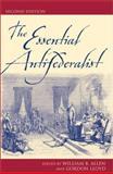The Essential Antifederalist 9780742521889