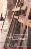 Christian Attitudes Towards the State of Israel, 1948-2000, Merkley, Paul Charles, 0773521887