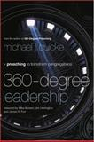 360-Degree Leadership : Preaching to Transform Congregations, Quicke, Michael J., 0801091888