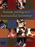 Multiple Intelligences and Instructional Technology, McKenzie, Walter, 156484188X