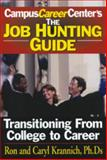 Job Hunting Guide, Ron Krannich and Caryl Krannich, 1570231885