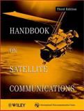 Handbook on Satellite Communications, International Telecommunications Union Staff, 0471221899