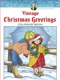 Creative Haven Vintage Christmas Greetings Coloring Book, Marty Noble, 0486791890