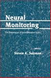 Neural Monitoring : The Prevention of Intraoperative Injury, Salzman, Steven K., 0896031896
