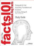 Studyguide for Cost Accounting: Foundations and Evolutions by Michael R. Kinney, ISBN 9781111971724, Cram101 Incorporated, 1490241892