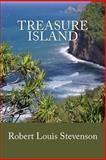 Treasure Island (Annotated), Robert Stevenson, 1490931899