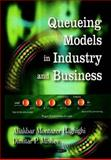 Queuing Models in Industry and Business, Haghighi, Aliakbar Montazer and Mishev, Dimitar P., 1604561890