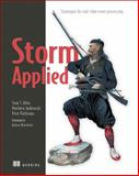 Storm Applied : Strategies for Real-Time Event Processing, Allen, Sean T. and Pathirana, Peter, 1617291897