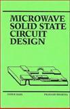Microwave Solid State Circuit Design, Bahl, Inder J. and Bhartia, Prakash, 0471831891