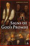 Signs of God's Promise : Thomas Cranmer's Sacramental Theology and the Book of Common Prayer, Jeanes, Gordon P., 0567031896