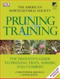 AHS Pruning and Training, Dorling Kindersley Publishing Staff, 0756671892