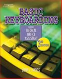Basic Keyboarding for the Medical Office Assistant, Moss, Edna Jean, 1401811892