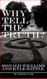Why Tell the Truth?, Ronald Williams and Kyle Battle, 1475931891