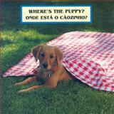 Where's the Puppy?/Onde Esta O Caozinho?, Cheryl Christian, 1595721894