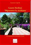 Learn Sicilian/ Mparamu Lu Sicilianu, Gaetano Cipolla, 1881901890