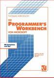 die Microsoft Programmer's Workbench : Arbeiten Mit Dem Microsoft C/C++ PDS 7. 0, Kregeloh, Thomas, 3528051892