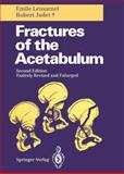 Fractures of the Acetabulum, Letournel, Émile and Judet, Robert, 3540521895
