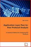 Application Layer Peer-To-Peer Protocol Analysis, Bj÷ Schmitt and Björn Schmitt, 3639001893