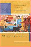 Clearing a Space : Postcolonial Readings of Modern Indonesian Literature, , 9067181897