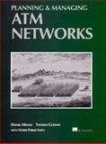 Planning and Managing ATM Networks, Minoli, Daniel and Golway, Tom, 0132621894