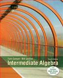 Intermediate Algebra, Plus NEW MyMathLab with Pearson EText -- Access Card Package, Carson, Tom and Jordan, Bill E., 0321951891