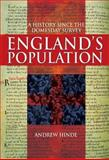 England's Population : A History since the Domesday Survey, Hinde, Andrew, 034076189X