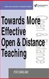 Towards More Effective Open and Distance Learning Teaching, Marland, Perc, 0749421894