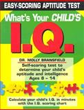 What's Your Child's I. Q., Molly Bransfield, 1403711895