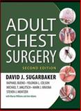 Adult Chest Surgery 2/e, Sugarbaker, David and Bueno, Raphael, 0071781897