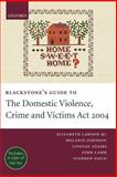 Blackstone's Guide to the Domestic Violence, Crime and Victims Act 2004, Johnson, Melanie and Lawson, Elizabeth, 0199281890