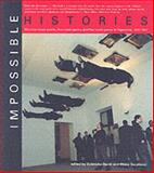 Impossible Histories : Historical Avant-Gardes, Neo-Avant-Gardes, and Post-Avant-Gardes in Yugoslavia, 1918-1991, , 0262541890