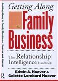 Getting along in Family Business, Edwin A. Hoover and Colette L. Hoover, 0415921899
